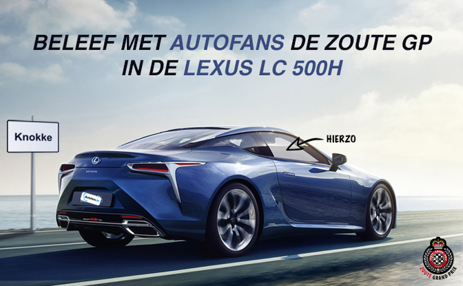 win een lexus lc 500h zitje op de zoute grand prix autofans. Black Bedroom Furniture Sets. Home Design Ideas